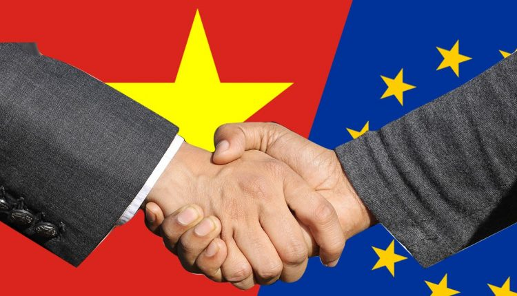 EU- VIETNAM Free Trade Agreement (EVFTA) and Investment Protect Agreement (IPA)